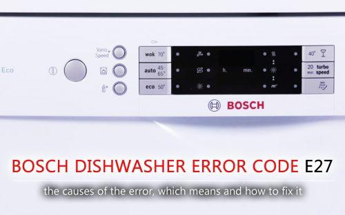 Mã lỗi máy rửa chén Bosch e27