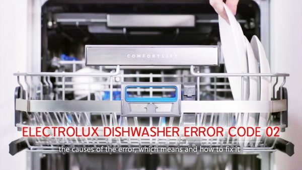 Mã lỗi máy rửa chén Electrolux 02