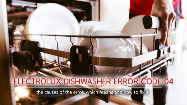Mã lỗi máy rửa chén Electrolux 04