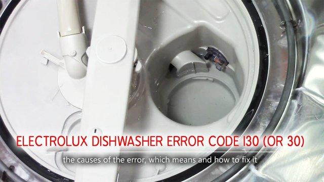 Mã lỗi máy rửa chén Electrolux i30 (hoặc 30)