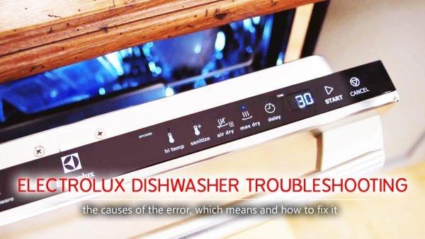 Xử lý sự cố máy rửa chén Electrolux
